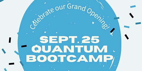 Quantum's GRAND OPENING Bootcamp - 11AM tickets