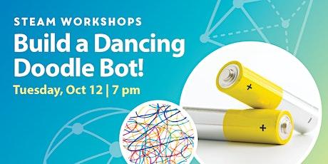 STEAM Workshops: Build a  Dancing Doodle Bot! tickets