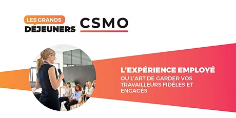 Grands déjeuners CSMO -webinaire 28 octobre 2021 tickets
