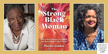 P&P Live! Marita Golden | THE STRONG BLACK WOMAN with Dolen Perkins-Valdez tickets