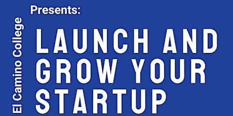 Launch & Grow Your Start-Up  | Speaker Series tickets