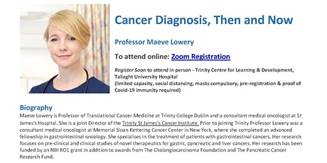 Professor Maeve Lowery - Cancer Diagnosis, Then and Now tickets