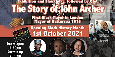 Black History Month -  Exhibition &  short Play - The  Story of John Archer tickets