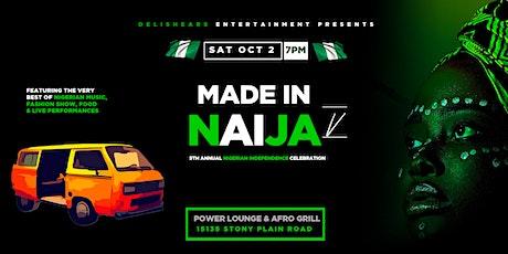 Made in Naija 5: Nigerian Independence Celebration tickets