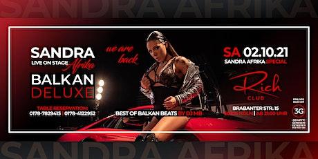 SA. 02. OKT. • SANDRA AFRIKA Live • Balkan Deluxe • Rich Club Cologne Tickets