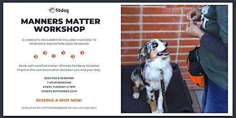 Manners Matter Dog Training Workshop tickets