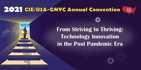 2021 CIE/USA-GNYC  Annual Convention - Day 1 tickets
