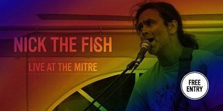 Nick The Fish & DJ Nigel Vernon-Dier tickets