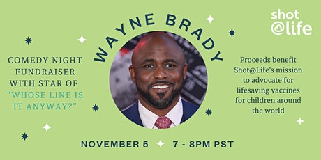 Comedy Night Fundraiser with Wayne Brady tickets