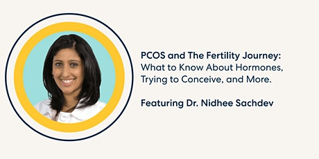 PCOS and The Fertility Journey with Dr. Nidhee Sachdev tickets