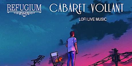 LO FI LIVE MUSIC - CABARET VOLLANT Tickets