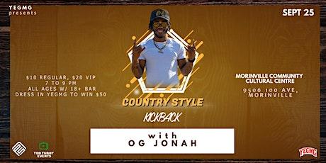 Country Style Kick Back (w/ OG JONAH) tickets