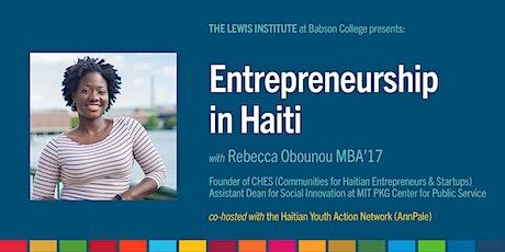 Good Business Friday: Entrepreneurship in Haiti tickets