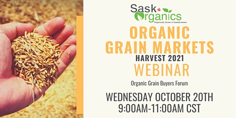 Organic Grain Markets Webinar-Harvest 2021 tickets