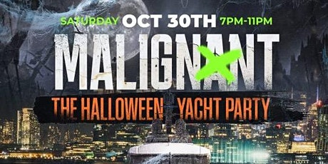 Malignant  - The Halloween Yacht Party tickets