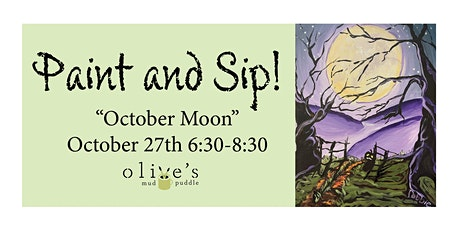 """""""October Moon"""" Paint and Sip tickets"""