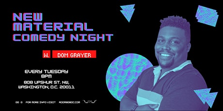 Room 808 Presents: New Material Night with Dom Grayer tickets