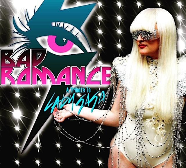Bad Romance – A Tribute to Lady Gaga
