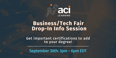 ACI Learning – Business/Tech Fair Drop-In Info Session Tickets
