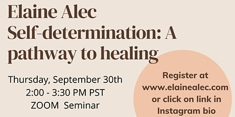 Self-Determination: A Pathway to Healing tickets