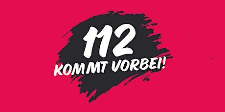 112 - Kommt vorbei! Tickets