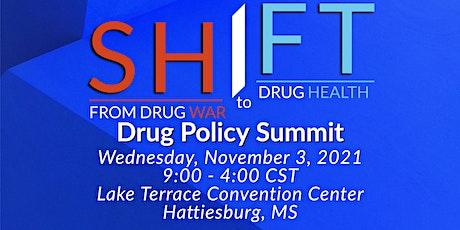 SHIFT: From Drug War to Drug Health Drug Policy Summit tickets