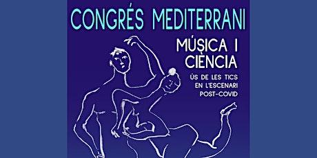 II Congrés de Música i Ciència del Mediterrani entradas