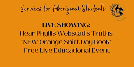 Live Showing: Phyllis Webstad's Truths tickets