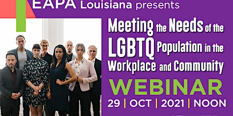 Meeting the Needs of the LGBTQ Population in the Workplace and Community tickets