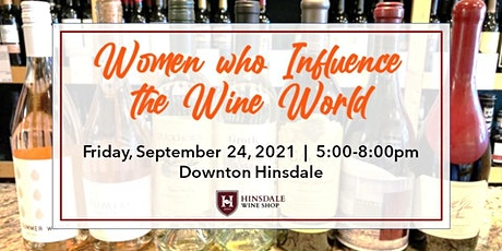Women who Influence the Wine World - Tasting highlighting Female Winemakers tickets