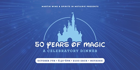 50 Years of Magic: A Celebratory Dinner tickets