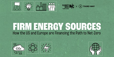Firm Energy Sources: How the US & Europe are Financing the Path to Net-Zero tickets