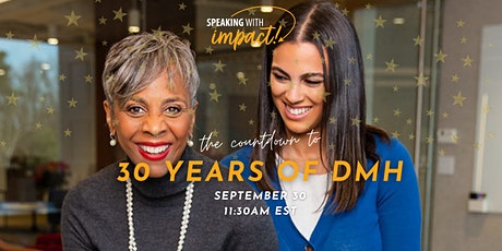 30 Years of Speaking With Impact! tickets
