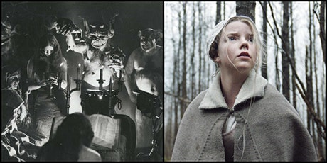 Witch's Coven double! HAXAN (745p) & THE WITCH (930p) tickets