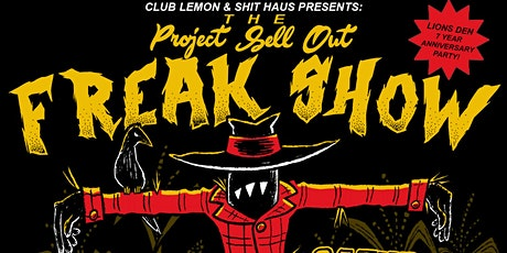 """Project Sell Out's """"FREAK SHOW"""" tickets"""
