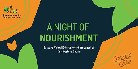Night of Nourishment: Eats and Entertainment supporting Cooking for a Cause tickets
