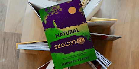 Launch Party for the book Natural Reflectors: Personal Success by Design tickets