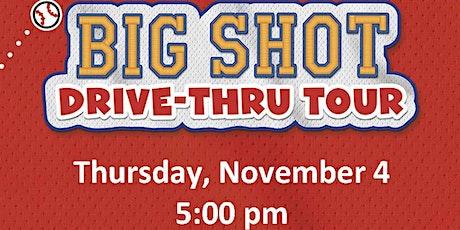 Big Shot Drive-Thru Tour tickets