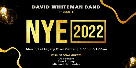 David Whiteman Band  New Year's Eve Party 2022 tickets