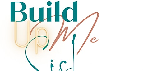 Build Me Up Sis! Networking Brunch tickets