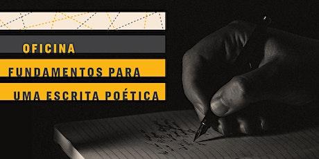 OFICINA | Fundamentos para uma escrita poética bilhetes
