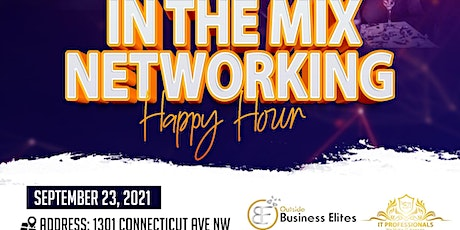 """""""In The Mix"""" Networking Happy hour tickets"""