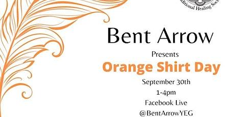 Bent Arrow Presents Orange Shirt Day tickets