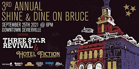 Shine & Dine on Bruce tickets