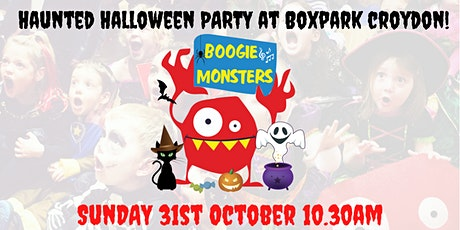 Boogie Monsters Haunted Halloween Family Gig @ Boxpark Croydon! tickets