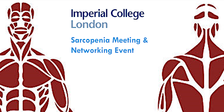 Imperial College Sarcopenia Meeting & Networking Event ingressos
