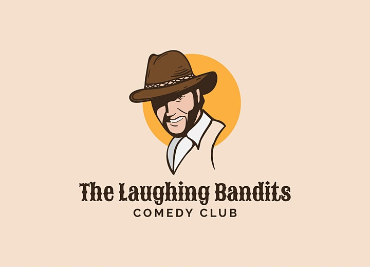 The Laughing Bandits Comedy Show - CANCELLED COVID Restrictions image