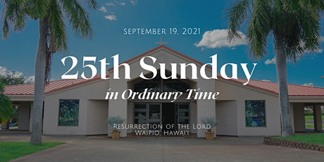 25th Sunday in Ordinary Time (6:00 PM) tickets