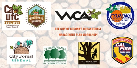 The City of Corona's Urban Forest Management Plan Workshop tickets