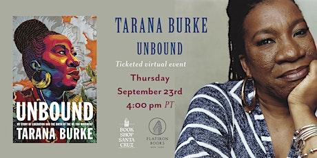 Flatiron Books and Bookshop Santa Cruz Present: Tarana Burke   UNBOUND tickets